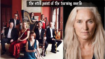 Ficino Ensemble present THE STILL POINT OF THE TURNING WORLD