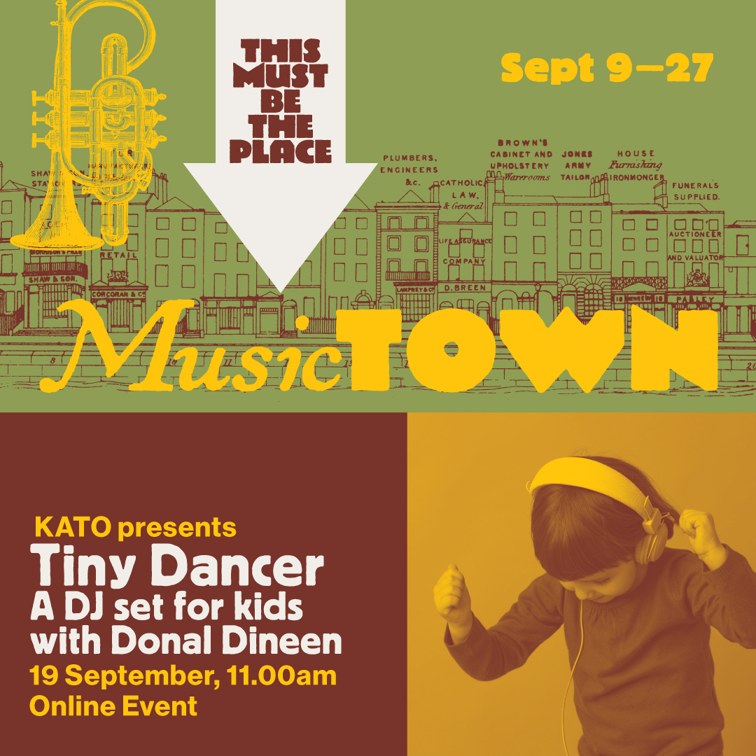 Tiny Dancer: A DJ set for kids with Donal Dineen